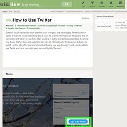 How to Use Twitter: 22 steps (with pictures)