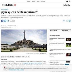 40 años del Franquismo: ¿Qué queda del franquismo?