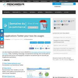 40 applications Twitter pour tous les usages