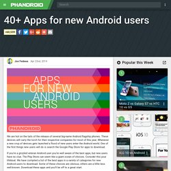 40+ Apps for new Android users