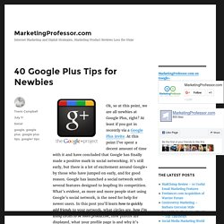 Summify - 40 Google Plus Tips for Newbies