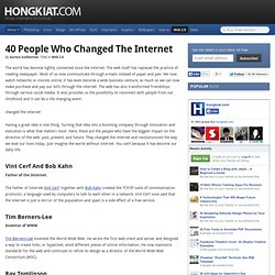 40 People Who Changed the Internet