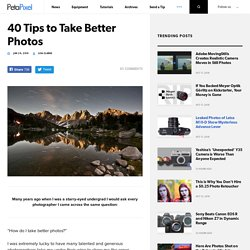 40 Tips to Take Better Photos