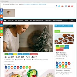 40 Years Food Of The Future