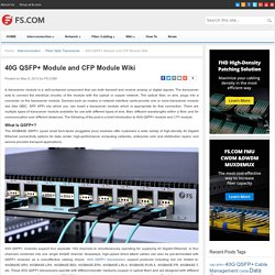 40G QSFP+ Module and CFP Module Wiki - Blog of FS.COM