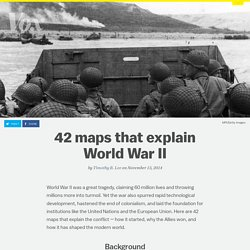 42 maps that explain World War II