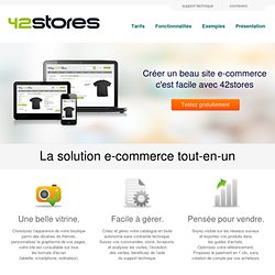 42Stores - la solution e-commerce évolutive