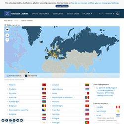 Conseil de l'Europe - (1949) - 47 Etats membres - Droits de l'homme - Démocratie