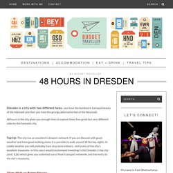48 Hours in Dresden -