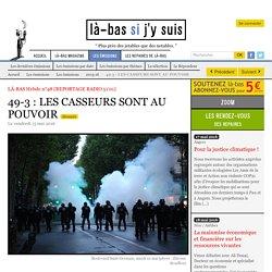 49-3 : LES CASSEURS SONT AU POUVOIR