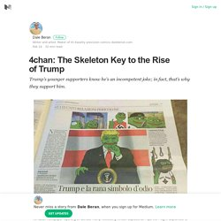 4chan: The Skeleton Key to the Rise of Trump – Dale Beran – Medium
