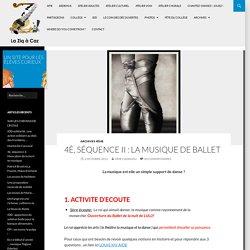 4è, séquence II : la musique de ballet