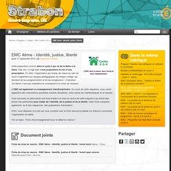 EMC 4ème - Identité, justice, liberté - Histoire, Géographie, EMC