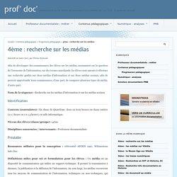 4ème : recherche sur les médias - prof' doc'