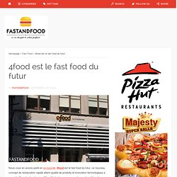 4food est le fast food du futur