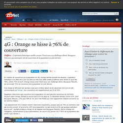 4G : Orange se hisse à 76% de couverture