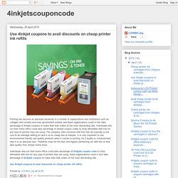4inkjetscouponcode: Use 4inkjet coupons to avail discounts on cheap printer ink refills