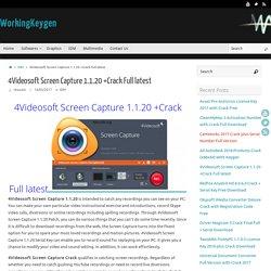 4Videosoft Screen Capture 1.1.20 +Crack Full latest