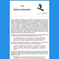 5.4 Robots industriales