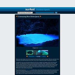 5 Amazing Blue Holes [pics]