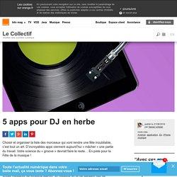 5 apps pour DJ en herbe