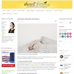 5 Benefits of Bamboo Bed Sheets