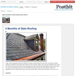 5 Benefits of Slate Roofing
