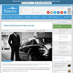 5 Best Credit Cards for Uber and Lyft
