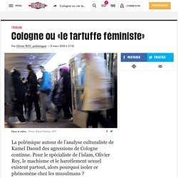 Cologne ou «letartuffe féministe»
