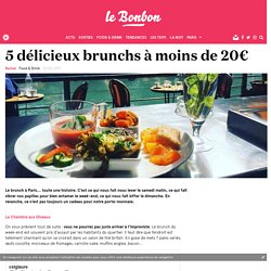 5 délicieux brunchs à moins de 20€