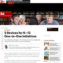 5 Devices for K–12 One-to-One Initiatives