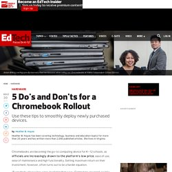 5 Do's and Don'ts for a Chromebook Rollout