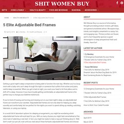 5 Elite Adjustable Bed Frames
