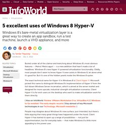 5 excellent uses of Windows 8 Hyper-V