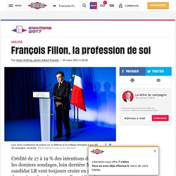 François Fillon, la profession de soi