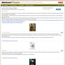 5 Free Tree House Plans
