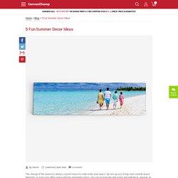 5 Fun Summer Decor Ideas
