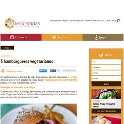 5 hambúrgueres vegetarianos