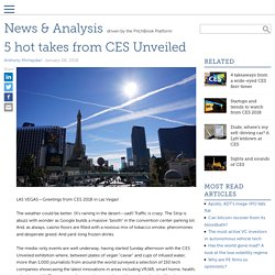 8/01/18 - 5 hot takes from CES Unveiled