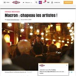 Macron : chapeau lesartistes !