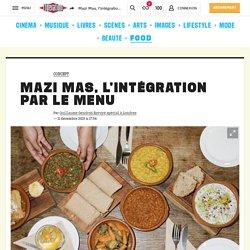 Mazi Mas, l'intégration par le menu