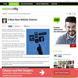 5 Must Have Website Features