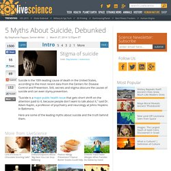5 Myths About Suicide, Debunked