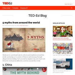 5 myths from around the world