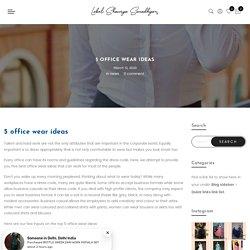 5 office wear ideas