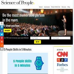 5 People Skills In 5 Minutes