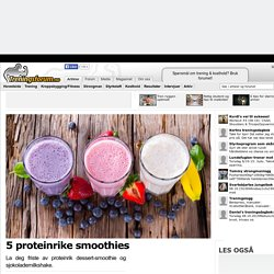 5 proteinrike smoothies