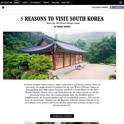 5 Reasons to Visit South Korea
