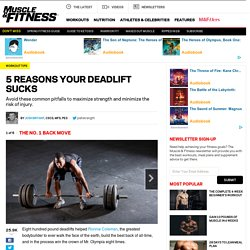 5 Reasons Your Deadlift Sucks