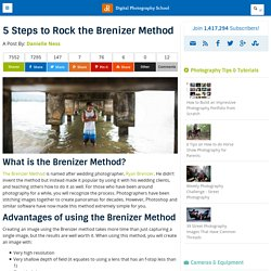 5 Steps to Rock the Brenizer Method